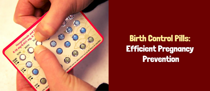 Birth Control Pills Efficient Pregnancy Prevention